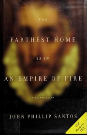 Cover of: The farthest home is in an empire of fire