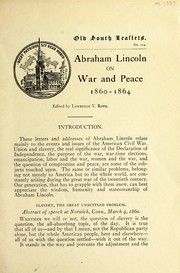 Cover of: Abraham Lincoln on war and peace, 1860-1864