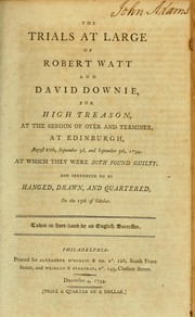 Cover of: The trials at large of Robert Watt and David Downie, for high treason