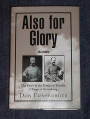 Cover of: Also for Glory-The Pettigew Trimble Charge- autographed