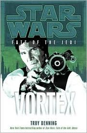 Cover of: Vortex (Star Wars: Fate of the Jedi)