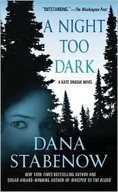 Cover of: A night too dark: a Kate Shugak novel