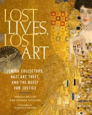 Cover of: Lost lives, lost art