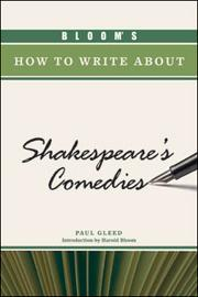 Cover of: Bloom's how to write about Shakespeare's comedies