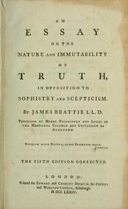 Cover of: An essay on the nature and immutability of truth, in opposition to sophistry and scepticism