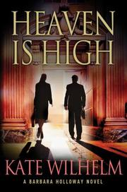 Cover of: Heaven is high: a Barbara Holloway novel