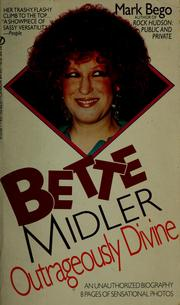 Cover of: Bette Midler, outrageously divine