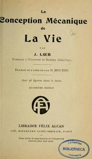 Cover of: La conception mécanique de la vie