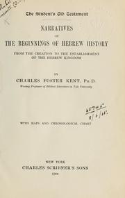 Cover of: Narratives of the beginnings of Hebrew history from the Creation to the establishment of the Hebrew Kingdom
