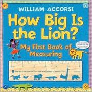 Cover of: How Big is the Lion?