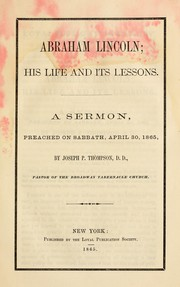 Cover of: Abraham Lincoln, his life and its lessons