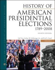 Cover of: History of American presidential elections, 1789-2008