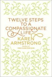 Cover of: Twelve Steps to a Compassionate Life