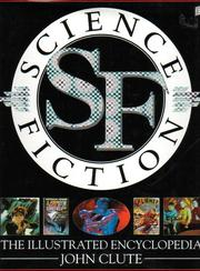 Cover of: Science Fiction: the illustrated encyclopedia