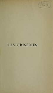 Cover of: Les Griseries