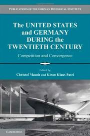 Cover of: The United States and Germany during the twentieth century