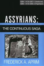 Cover of: Assyrians: The Continuous Saga