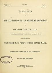 Cover of: Narrative of the expedition of an American squadron to the China Seas and Japan