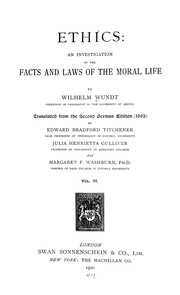 Cover of: Ethics: an investigation of the facts and laws of the moral life
