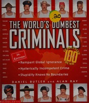 Cover of: The world's dumbest criminals