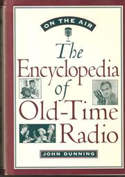 Cover of: On the Air: The Encyclopedia of Old Time Radio
