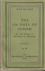 Cover of: The 120 days of Sodom: or, The romance of the school for libertinage.