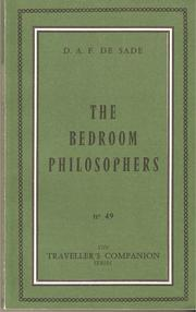 Cover of: The bedroom philosophers: Being an English rendering of La philosophie dans le boudoir