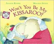 Cover of: Won't You Be My Kissaroo? Send-A-Story