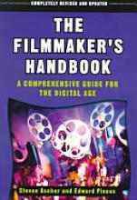 Cover of: The Filmmaker's Handbook: A Comprehensive Guide for the Digital Age