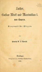 Cover of: Luther, Gustav Adolf und Maximilian I