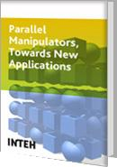 Cover of: Parallel Manipulators, towards New Applications