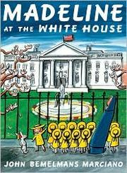 Cover of: Madeline at the White House