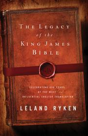 Cover of: The Legacy of the King James Bible