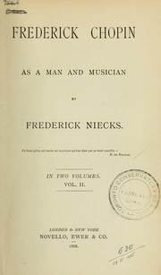 Cover of: Frederick Chopin; as a man and musician