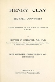 Cover of: Henry Clay, the great compromiser