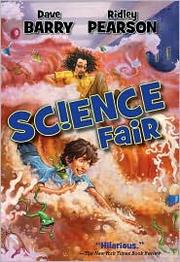 Cover of: Science Fair: a story of mystery, danger, international suspense, and a very nervous frog