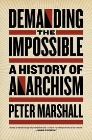 Cover of: Demanding the Impossible: A History of Anarchism