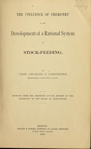 Cover of: The influence of chemistry of the development of a rational system of stock-feeding