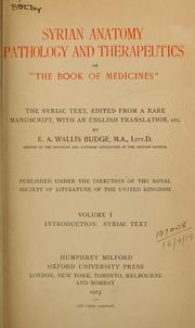 "Cover of: Syrian anatomy, pathology, and therapeutics: or, ""The Book of Medicines"", the Syriac text : edited from a rare manuscript with an English translation, etc."