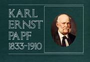 Cover of: Karl Ernst Papf 1833-1910