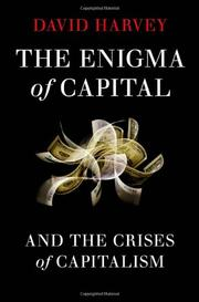 Cover of: The Enigma of Capital: and the Crises of Capitalism