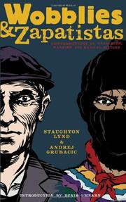 Cover of: Wobblies & Zapatistas: Conversations on Anarchism, Marxism and Radical History
