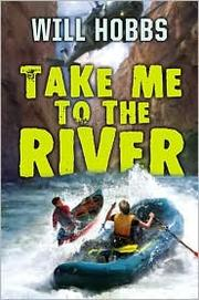 Cover of: Take Me to the River