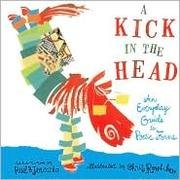 Cover of: A Kick in the Head: An Everyday Guide to Poetic Forms