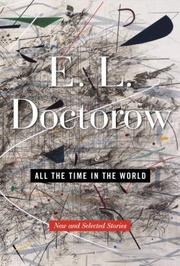 Cover of: All the Time in the World: New and Selected Stories