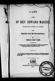 Cover of: A life of the Rt. Rev. Edward Maginn, coadjutor bishop of Derry: with selections from his correspondence