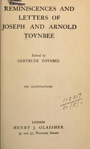 Cover of: Reminiscences and letters of Joseph and Arnold Toynbee.  Edited by Gertrude Toynbee