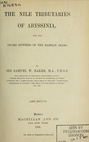 Cover of: The Nile tributaries of Abyssinia