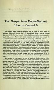 Cover of: The danger from house-flies and how to control it