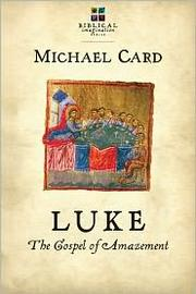 Cover of: Luke: Gospel of amazement